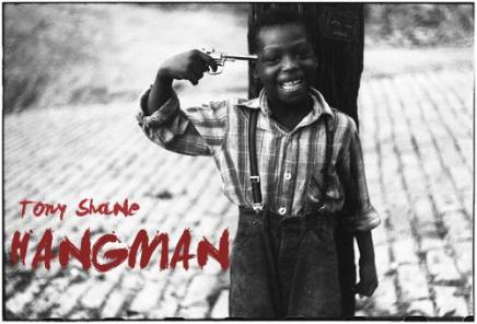 Song: Tony Shane – Hangman